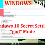 "Windows 10 Secret Settings ""god"" Mode"