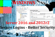 Server 2016 and 2012r2 - Secure Logins Better Security