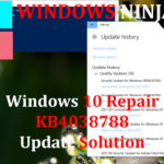 Windows 10 Repair KB4038788 Update Solution
