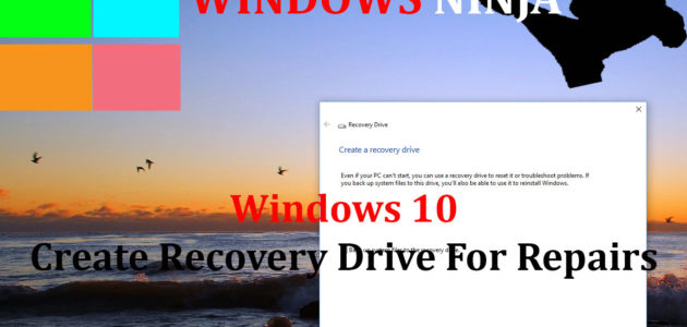 Windows 10 - Create Recovery Drive For Repairs Tutorial