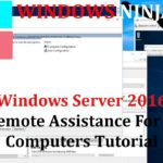 Windows Server Setup Remote Assistance For Domain Computers Tutorial