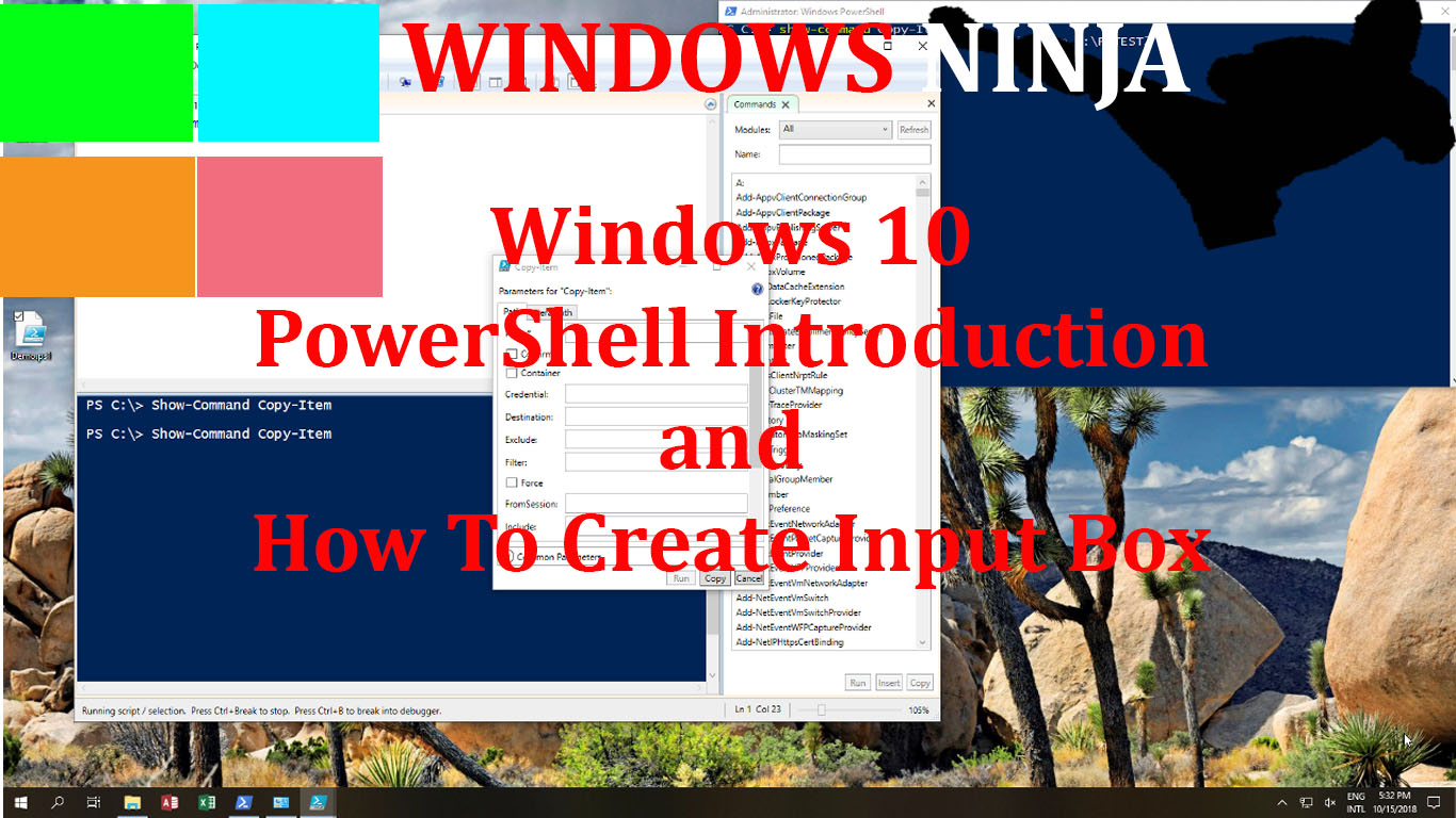 Windows 10 – PowerShell Introduction and How To Create Input